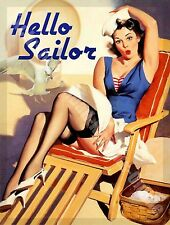 Hello Sailor, Pin Up Girl, Boat, Ship, Yacht, Sailing, 03 Mini Metal/Steel Sign