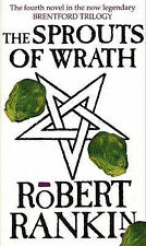 The Sprouts Of Wrath (Brentford Trilogy), By Robert Rankin,in Used but Acceptabl