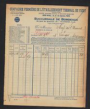 BORDEAUX (33) Dépot de la Cie FERMIERE de l'ETABLISSEMENT THERMAL de VICHY 1928