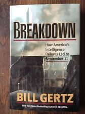 Breakdown: How America's Intelligence Failures Led to 9/11 by: Bill Gertz s#5457