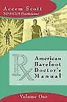 American Barefoot Doctor's Manual by Accem Scott (2004, Paperback)