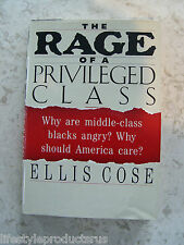 THE RAGE OF A PRIVILEGED CLASS WHY ARE MIDDLE CLASS BLACK ANGRY COSE BOOK