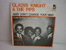 GLADYS KNIGHT & THE PIPS Baby don't change your mind BDA 569