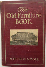 1903 The OLD FURNITURE BOOK With a sketch of Past Days and Ways