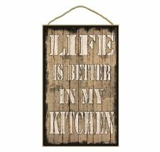 """Tan Life Is Better In My Kitchen Plaque 10""""X16"""""""