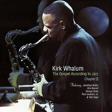 Gospel According to Jazz - Chapter 2 by Kirk Whalum