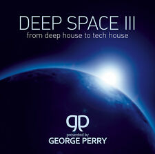 CD Deep Space 3 From Deep House To Tech House by George Perry