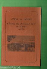 #D260. BOOKLET - FERRY TO BRIDGE, CROSSING THE CLARENCE RIVER AT CORAKI NSW