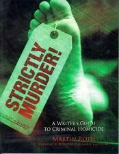 Strictly Murder!: A Writer's Guide to Criminal Homicide