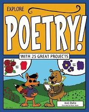 Explore Poetry!: With 25 Great Projects Explore Your World