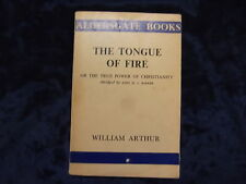 THE TONGUE OF FIRE BY WILLIAM ARTHUR EPWORTH / 1956 / PB * UK POST £3.25 *