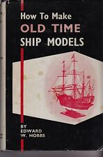 MODELISME   HOW TO MAKE OLD TIME SHIP MODELS   CONTIENT  DE GRANDS PLANS