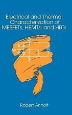 Microwave Library: Electrical and Thermal Characterization of MESFETs, HEMTs...