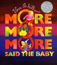 """More More More,"" Said the Baby Board Book (Caldecott Collection), Williams, Ver"
