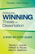 Writing the Winning Thesis or Dissertation : A Step-By-Step Guide by Randy L. Jo