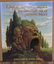 River of Mirrors: The Fantastic Art of Judson Huss-First Edition-1996