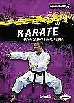 Karate: Japanese Empty-Hand Combat (Martial Arts Sports Zone)