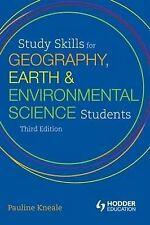 Study Skills for Geography, Earth and Environmental Science Students by...
