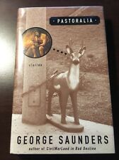 Pastoralia - George Saunders [SIGNED, FIRST EDITION]