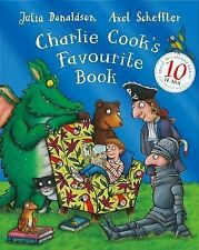Charlie Cook's Favourite Book 10th Anniversary Edition (Paperback), Donaldson, .