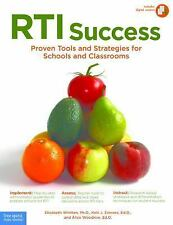 RTI Success : Proven Tools and Strategies for Schools and Classrooms by Alice Wo