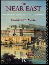 The Near East : Archaeology in the 'Cradle of Civilization' by Charles Keith...