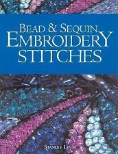 Bead & Sequin Embroidery Stitches, Levy, Stanley, Books