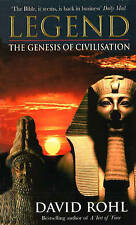 Legend: The Genesis of Civilisation, By Rohl, David,in Used but Acceptable condi