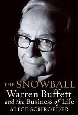 The Snowball : Warren Buffett and the Business of Life by Alice Schroeder