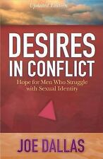 Desires in Conflict: Hope for Men Who Struggle with Sexual Identity Paperback ..