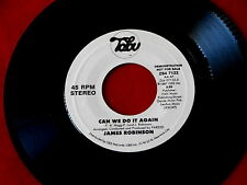 JAMES ROBINSON~CAN WE DO IT AGAIN~RARE PROMO~MODERN SOUL ~ SOUL 45