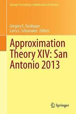 Springer Proceedings in Mathematics and Statistics: Approximation Theory XIV:...
