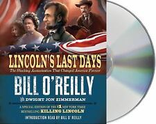 Lincoln's Last Days: The Shocking Assassination That Changed America Forever by