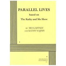 Parallel Lives - based on The Kathy and Mo Show.