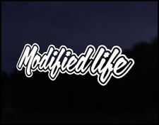 Modified Life Funny Car Decal Vinyl Sticker JDM VW DUB Drift Race Euro Swag