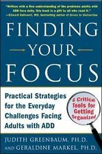 Finding Your Focus: Practical Strategies for the Everyday Challenges Facing Adul