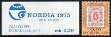 FINLAND MNH 1975 Stamp exhibition NORDIA with entrance fee ticket