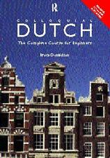 Colloquial Dutch: A Complete Language Course (Colloquial Series (Book Only))