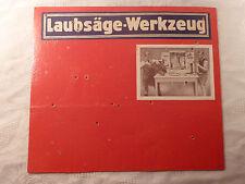 alte Werbung Pappe Laubsäge Werkzeug Kinder Holz werken