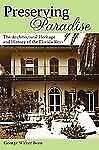 Preserving Paradise:: The Architectural Heritage and History of the Florida Key