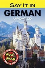 Dover Language Guides Say It: Say It in German by M. Charlotte Wolf (2011,...