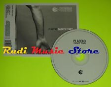 CD Singolo PLACEBO Twenty years Eu 2004 VIRGIN RECORDS    mc dvd (S7)