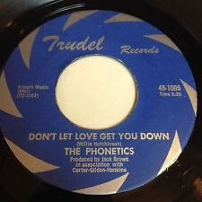 The Phonetics: Don't Let Love Get You Down / Pretty Girl 45 - Northern Soul HEAR