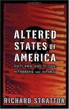 Altered States of America: Outlaws and Icons, Hitmakers and Hitmen (Nation
