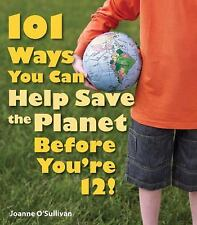 101 Ways You Can Help Save the Planet Before You're 12!-ExLibrary