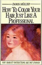 How to Color Your Hair Just Like a Professional