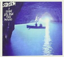 SONSON - A SHINE BELOW THE MOUND  CD NEU