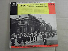 "MUSIQUE DES GUIDES BELGES - CHANGING GUARD PALAIS ROYAL BRUSSELS 10""LP"