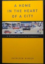 A Home in the Heart of A City Hirsch HB/DH 1st ed. SIGNED FINE/FINE