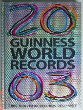 LIVRE DE 2003, LE GUINNESS DES RECORDS